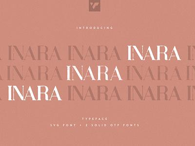 INARA TYPEFACE - SVG + SOLID FONTS motion graphics branding graphic design animation ui illustration bundle lettering design logo brand creative font