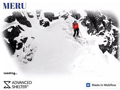 Advanced Shelter - Featuring MERU by: Renan Ozturk winter snowboarding snow skiing ski enviornment css animation madeinwebflow css3 html5 web design animation webflow
