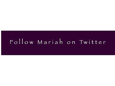 Follow Mariah