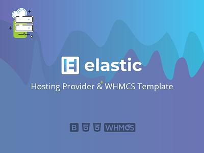 Elastic - Hosting Provider & WHMCS Template javascript php css 3 html 5 whmcs responsive reseller provider integrations design dedicated server datacenter branding corporate servers domains hosting blog cloud template