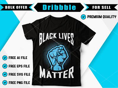 Black lives matter t-shirt design. clothing tshirt mockup best t-shirt design custom t-shirt design t-shirt design design t-shirt tshirt design best t-shirt bulk t-shirt custom t-shirt