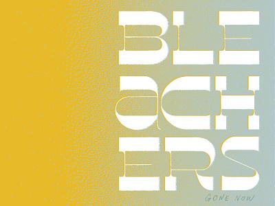 Bleachers album art graphic design typography lettering