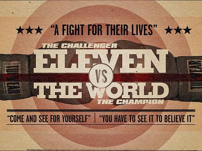 Eleven vs. The World