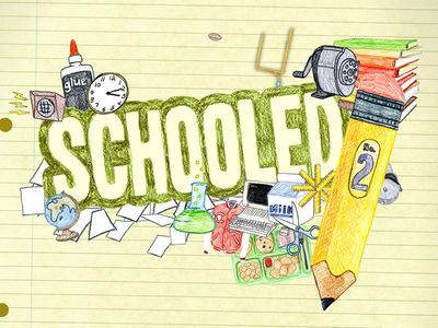 Schooled 2