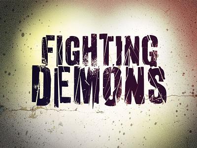 Fighting Demons