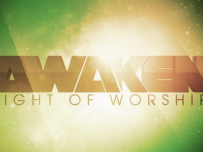 Awaken Night of Worship