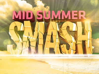 Mid Summer Smash c4d
