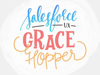 Grace Hopper + Salesforce UX lettering typography illustration watercolor script hand-lettering