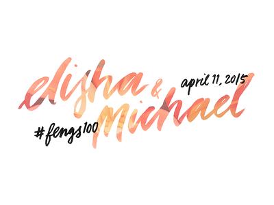 elisha & michael lettering calligraphy brush illustration wedding typography hand-lettering