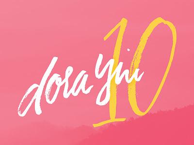 dora brush lettering calligraphy anniversary hand-lettering lettering