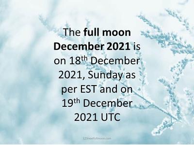Full Moon December 2021 - Cold Moon full moon schedule december 2021 what is cold moon cold moon meaning cold moon 2021 full moon december december full moon full moon december 2021