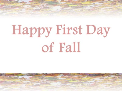 Happy First Day of Fall 2021 USA Canada UK happy first day of autumn 1st day of fall first day of fall usa first day of fall cannada first day of autumn usa first day of autumn happy first day of fall first day of fall 2021