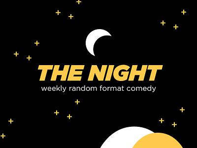 The Night Comedy Promo