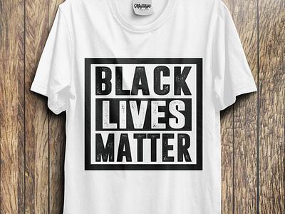 Black Lives Matter T-Shirt design t shirt design t shirt custom create black friday blacklove melanin black  white justice black blackgirlmagic justiceforgeorgefloyd georgefloyd blacklivesmatter
