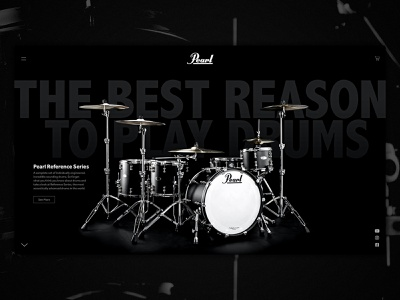 Pearl Drums homepage uxdesign ux uidesign ui behancechallenge pearldrums design webdesign adobexd xd adobe web brand product percussion music drumset drum
