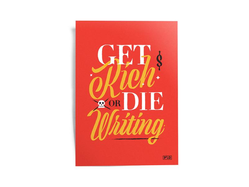 Get Rich or Die Writing poster 3 color serif sparkles dollar sign skull lettering script lettering script poster art typography illustration branding texture poster