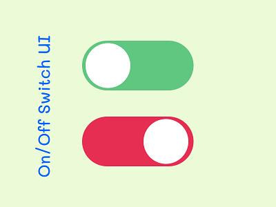 On/Off switch UI webdesign ui design dailyui ux figma uiux