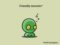 Friendly monster*