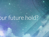 What does your future hold?