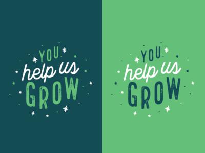 You help us grow!