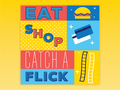 Eat, Shop, Catch a Flick! bright illustrator cinema food vector film design theater simple illustration