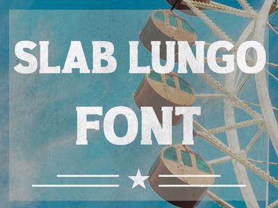 Slab Lungo - Vintage Serif Slab typeface font serif slab serif slab vintage slab lungo