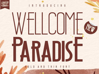 Wellcome Paradise - Modern Sans Serif Font script font logo lettering illustration apparel icon fonts font design font design branding