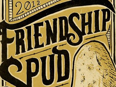 Friendship spud