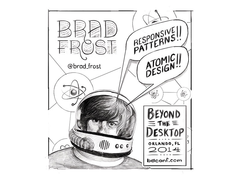Brad Frost Sketch - For BDConf Orlando brad frost sketch heads future friendly atomic design