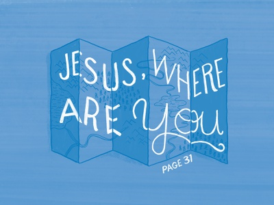 Jesus, where are you magazine illustration cmacan alliance hand lettering lettering