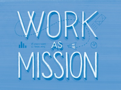 Work as Mission cmacan alliance magazine illustration hand lettering typography lettering