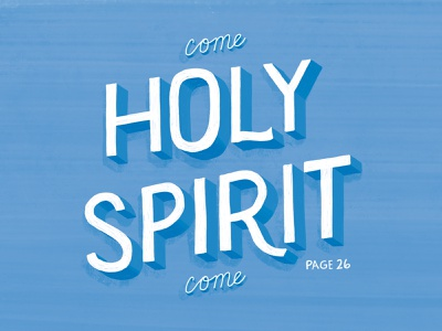 come holy spirit cmacan alliance magazine illustration hand lettering typography lettering