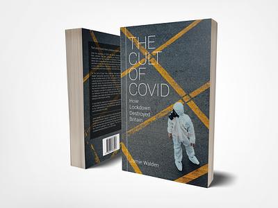 Book Design - The Cult of Covid book cover art design covid 19 book covid 19 covid print book cover book design