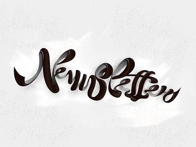 Newsletter! Final colors newsletter newslettering ligature white black color lettering
