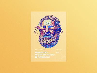 ☝ static eyes☝ #65 • move on, work to make it happen portfolio sculpture typography type poster duotone gradient freelance design colours 2017 vaporwave