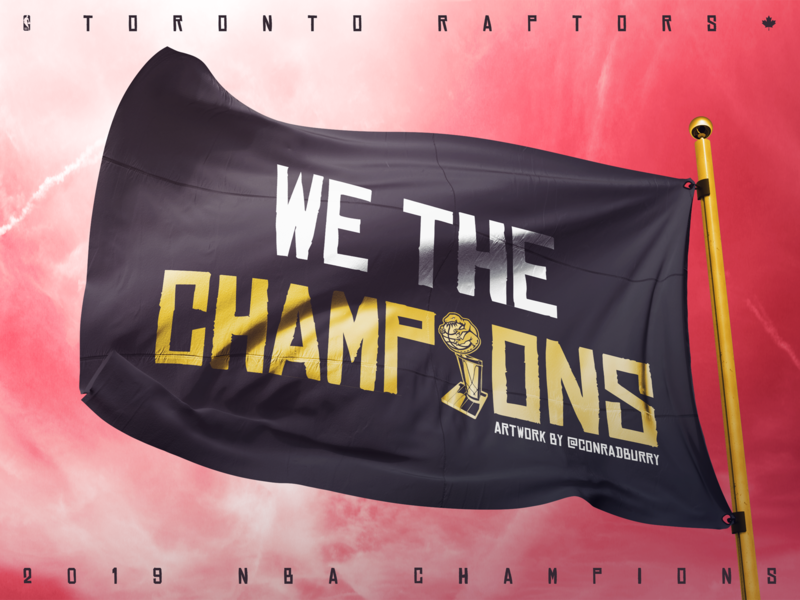 We The Champions flag 2019 champions nba raptors toronto