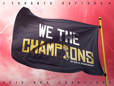 We The Champions flag 2019 champions nba raptors toronto