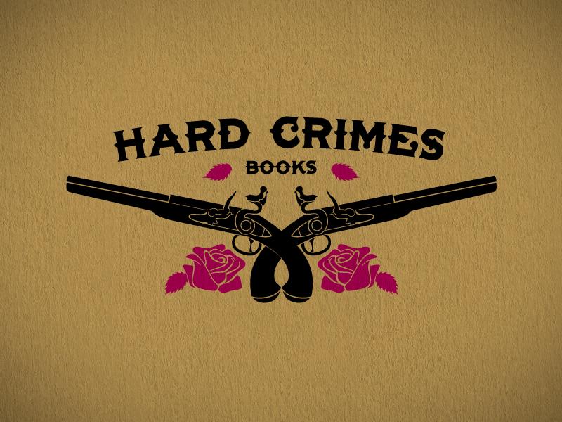 Hard Crimes Books ebook novel pistol rose publisher books crime hard