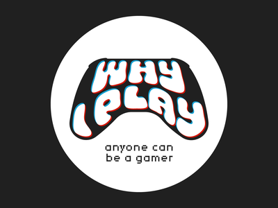 Why I Play podcast gaming canada design type branding illustration logo vector
