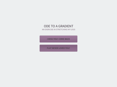 Ode to a Gradient button gradient ui flat