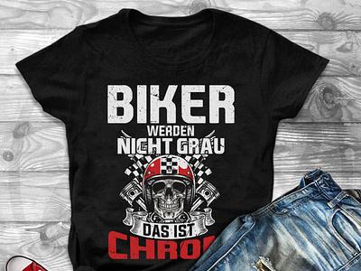 Biker werden nicht grau das ist Chrom design biker gang biker