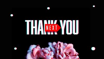 Thank You, Next