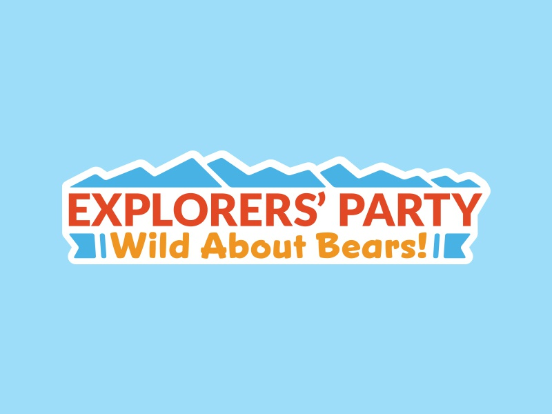 Explorers' Party: Wild About Bears! logo lockup text bears mountains type typography child kid fun bright
