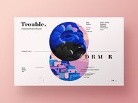 Trouble. - Fashion Magazine Exploration