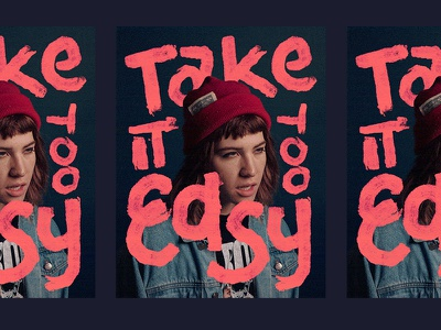 take it too easy photo illustration photography lettering take it easy puckett elle