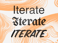 Iterate Iterate Iterate