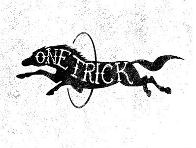 Ain't No One Trick Pony illustration logo pen pencil hand-drawn custom-type texture pony