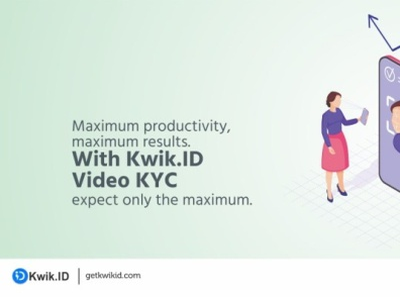 Kwik.ID Aspires to Maximise Agent Productivity