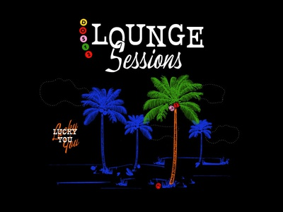 Do512 Lounge Sessions lucky beach dice palm tiki lounge