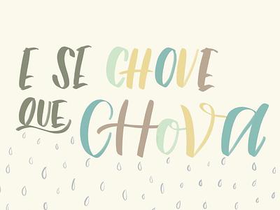 E se chove que chova quote galicia letter challenge art brush calligraphy brushpen lettering